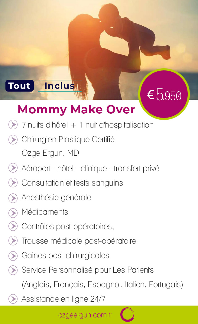 Mommy Makeover Tout Inclus